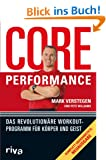 Core Performance: Das revolution�re Workout-Programm f�r K�rper und Geist