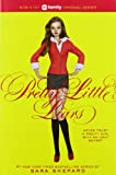 Pretty Little Liars (Pretty Little Liars, Book 1)