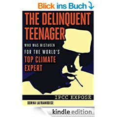 The Delinquent Teenager Who Was Mistaken for the World's Top Climate Expert