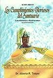 img - for Los Cumplimientos Gloriosos Del Santuario. Con Historias E Ilustraciones. book / textbook / text book
