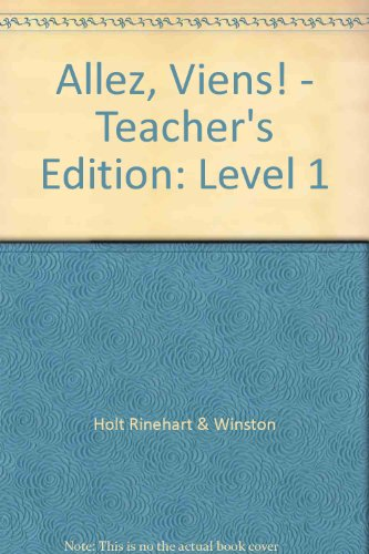 Allez, Viens! - Teacher's Edition: Level 1 (French Edition)