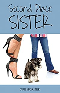 (FREE on 9/26) Second Place Sister by Sue Horner - http://eBooksHabit.com