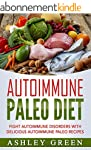 Autoimmune Paleo Diet: Fight Autoimmu...