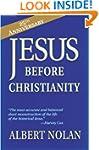 Jesus Before Christianity