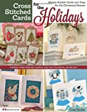 Cross Stitched Cards for the Holidays: Simply Stylish Cards and Tags for the Christmas Season (Design Originals)