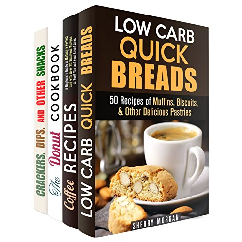 Coffee with Bread Box Set (4 in 1): Homemade Delicious Recipes of Muffins, Donuts, and Crackers Perfect for Your Coffee Break! (Gluten-Free Snacks) by Sherry Morgan, Jessica Meyers