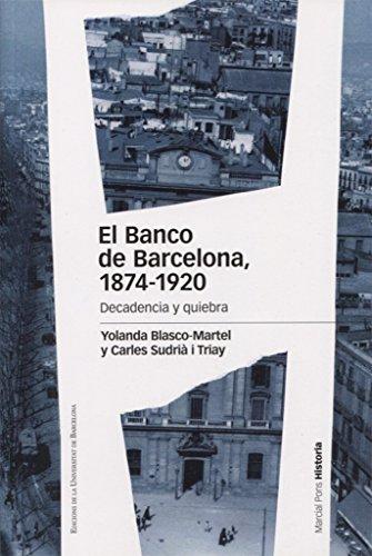 banco-de-barcelona-1874-1920-el-decadencia-y-quiebra