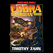 Cobra Guardian: Cobra War, Book 2 | Timothy Zahn