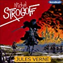 Michel Strogoff Performance by Jules Verne Narrated by Antoine Blanquefort, Sandrine Briard, Eric Boucher, Victor Vestia