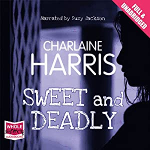 Sweet and Deadly | [Charlaine Harris]