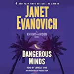 Dangerous Minds: A Knight and Moon Novel | Janet Evanovich