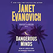 Dangerous Minds: A Knight and Moon Novel | [Janet Evanovich]