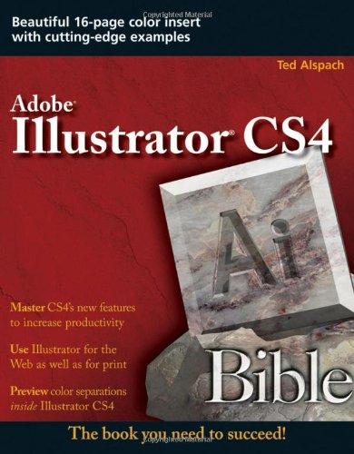 Adobe Illustrator CS4 Ai Bible