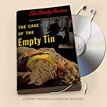 The Case of the Empty Tin: Perry Mason Series, Book 19 | Livre audio Auteur(s) : Erle Stanley Gardner Narrateur(s) : Alexander Cendese