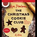 The Christmas Cookie Club (       UNABRIDGED) by Ann Pearlman Narrated by Gabra Zackman
