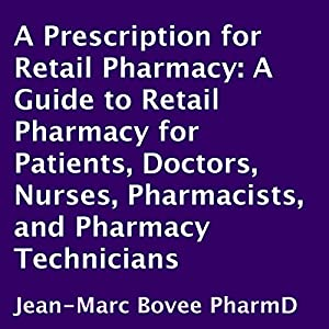 A Prescription for Retail Pharmacy Audiobook