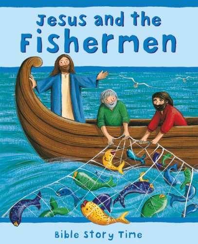 Jesus and the Fishermen (Bible Story Time)