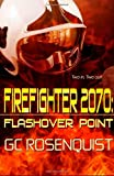 img - for Firefighter 2070: Flashover Point book / textbook / text book