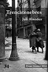 Trencatenebres (Narratives Book 106) (Catalan Edition)