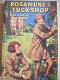 Rosamund's Tuckshop (190441706X) by Oxenham, Elsie Jeanette