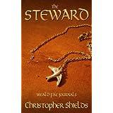 THE STEWARD (Weald Fae Journals Book 1) ~ Christopher Shields