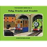 The Railway Series No. 32: Toby, Trucks and Trouble