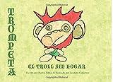 img - for Trompeta el Troll Sin Hogar (Spanish Edition) book / textbook / text book