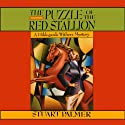 The Puzzle of the Red Stallion: Hildegarde Withers, Book 6 (       UNABRIDGED) by Stuart Palmer Narrated by Julie McKay
