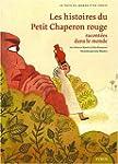 Les histoires du Petit Chaperon rouge...