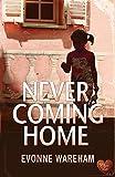 Never Coming Home (Choc Lit) (Dark Secrets Book 1)