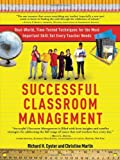img - for Successful Classroom Management: Real-World, Time-Tested Techniques for the Most Important Skill Set Every Teacher Needs book / textbook / text book