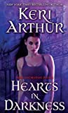 Keri Arthur Hearts in Darkness: Nikki and Michael Book 2