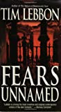 Fears Unnamed (0843952008) by Lebbon, Tim