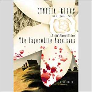 The Paperwhite Narcissus: A Martha's Vineyard Mystery | [Cynthia Riggs]