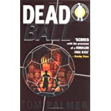 Foul Play: Dead Ball (Football Detective)by Tom Palmer