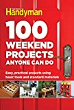 img - for 100 Weekend Projects Anyone Can Do: Easy, practical projects using basic tools and standard materials book / textbook / text book
