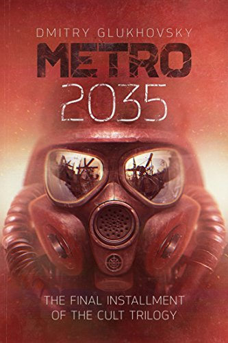 metro-2035-english-language-edition-the-finale-of-the-metro-2033-trilogy-metro-by-dmitry-glukhovsky-