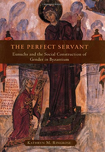 PERFECT-SERVANT-EUNUCHS-AND-SOCIAL-CONSTRUCTION-OF-GENDER-IN-By-Kathryn-M