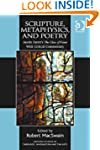 Scripture, Metaphysics, and Poetry (A...