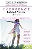 Emergence: Labeled Autistic (0446671827) by Grandin, Temple