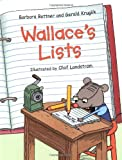 Wallace's Lists (0060002247) by Bottner, Barbara