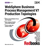 Websphere Business Process Management V7 Production Topologies