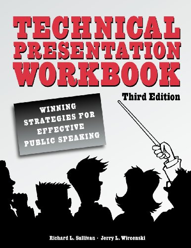 Technical Presentation Workbook: Winning Strategies for...