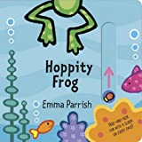 img - for Hoppity Frog: Slide & Play book / textbook / text book