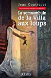 La Somnambule de la Villa aux Loups
