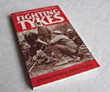 Fighting Tykes: The History of the Yorkshire Regiments in Wwii