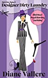 Designer Dirty Laundry: A Humorous Fashion Mystery (Style & Error Mystery Series Book 1)