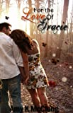 For the Love of Gracie (The Southern Devotion Series)