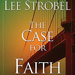 The Case for Faith Audiobook