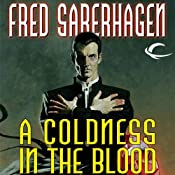 A Coldness in the Blood: The New Dracula, Book 10 | Fred Saberhagen